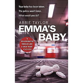 Emma's Baby by Abbie Taylor - 9780857503749 Book
