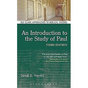 An Introduction to the Study of Paul by Horrell & David G.