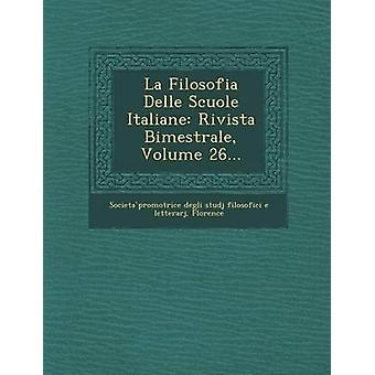 La Delle فيلوسوفيا الإيطالية سكولي مجلة بيميسترالي حجم 26... سوسيتا