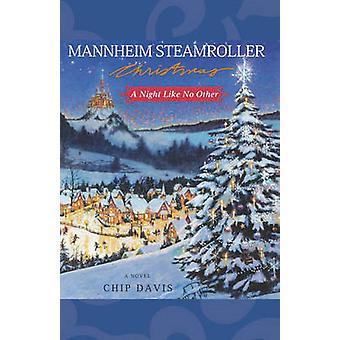 Mannheim Steamroller Noël par Davis & Chip