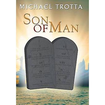 Son of Man by Trotta & Michael