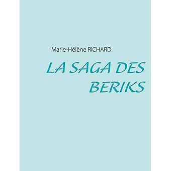 La Saga Des Beriks por Richard & MarieHelene