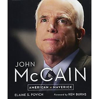 John McCain - amerikanische Maverick durch Elaine S Povich - 9781454930679 Buch