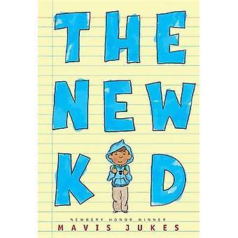 The New Kid by Mavis Jukes - 9780375853678 Book