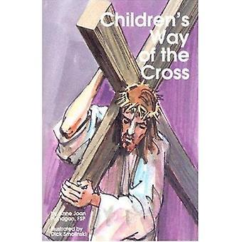 Childrens Way of Cross by Anne Joan Flanagan - Fsp Flanagan - Dick Sm