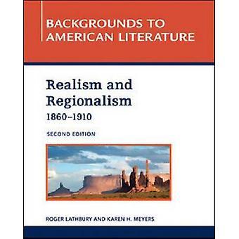 Realism and Regionalism - 1860-1910 (2nd) by Roger Lathbury - Karen Me