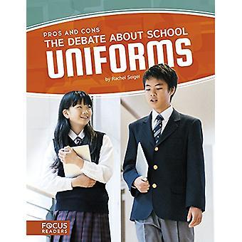 The Debate about School Uniforms by Rachel Seigel - 9781635175974 Book