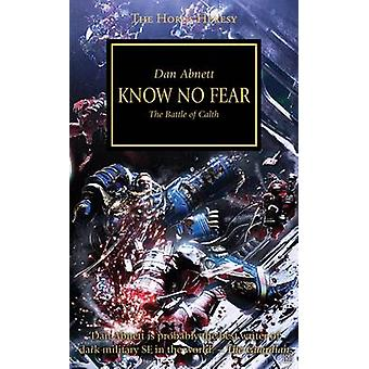 Know No Fear - The Battle of Calth by Dan Abnett - 9781849701341 Book