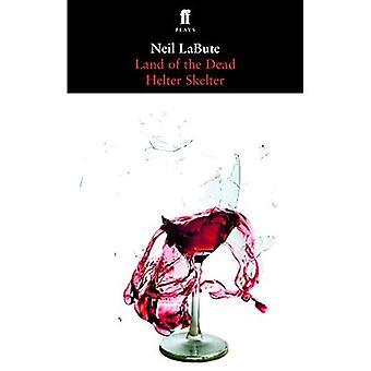 Land of the Dead: und Helter Skelter