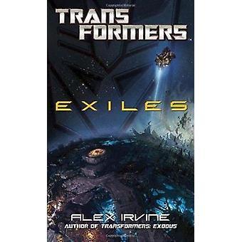 Transformers - Exiles by Alex Irvine - Alexander Irvine - 978034551986