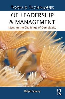 Tools and Techniques of Leadership and ManageHommest by Ralph Stacey