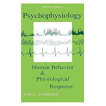 Comportamento umano psicofisiologia e risposta fisiologica di Andreassi & John L.
