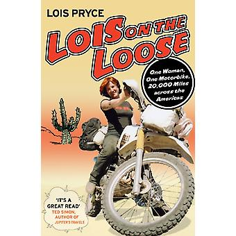 Lois on the Loose (Paperback) by Pryce Lois