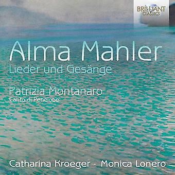 Mahler, Alma / Kroeger, Catharina / Lonero, Monica - Alma Mahler: importazione USA Lieder Und Gesange [CD]
