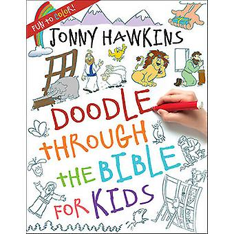 Doodle Through the Bible for Kids by Jonny Hawkins - 9780736965200 Bo