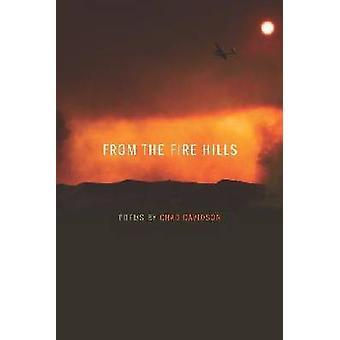 Från brand Hills - dikter av Tchad Davidson av Tchad Davidson - 978080