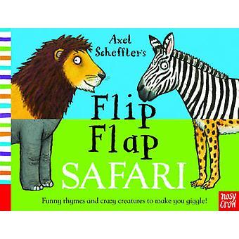 Axel Schefflers Flip Flap Safari av Axel Scheffler - Axel Scheffler