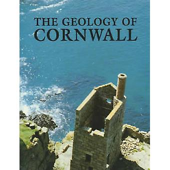 The Geology of Cornwall - And the Isles of Scilly by E. B. Selwood - E