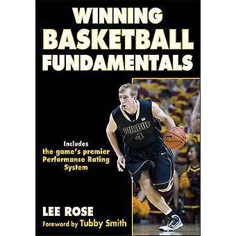 Gagnante de basket-ball Fundamentals par Lee Rose - livre 9781450431620