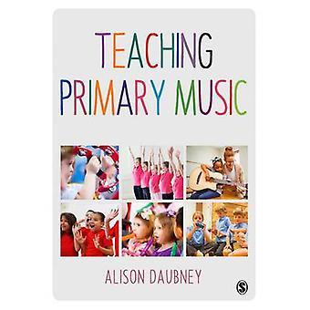 Enseñanza primaria música por Alison Daubney - libro 9781473905719
