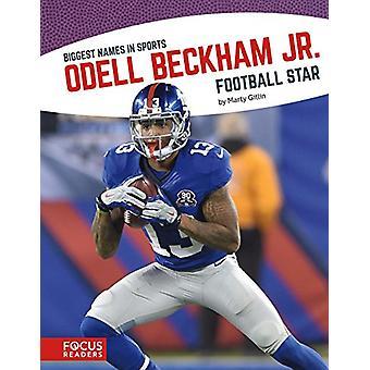 Odell Beckham Jr. - Football Star by Marty Gitlin - 9781635170948 Book