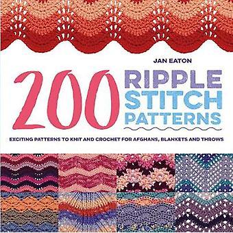 200 Ripple Stickmuster - spannende Muster zum Stricken und Häkeln für