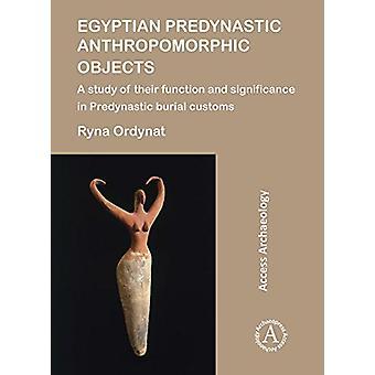 Égyptiens objets anthropomorphes Predynastic - une étude de leur chambr