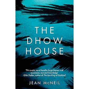 The Dhow House by Jean McNeil - 9781785079443 Book