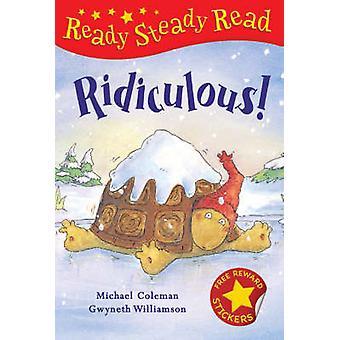 Ridiculous! by Michael Coleman - Gwyneth Williamson - 9781845066697 B