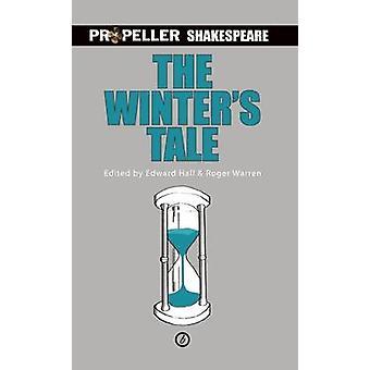 The Winter's Tale by William Shakespeare - Edward Hall - Roger Warren
