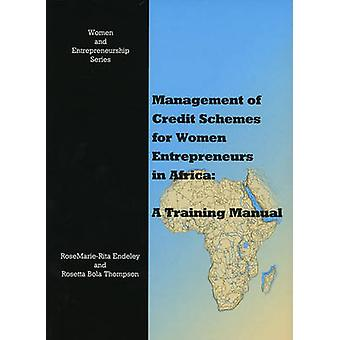 Management of Credit Schemes for Women Entrepreneurs in Africa - A Tra