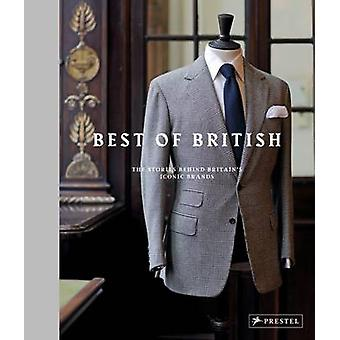 The Best of British - les histoires derrière les marques emblématiques de la Grande-Bretagne par Ho