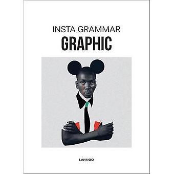 Insta Grammar Graphic by Irene Schampaert - 9789401441599 Book