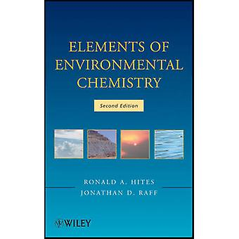 Elements of Environmental Chemistry (2nd Revised edition) by Ronald A