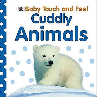 Dierenknuffels (Baby Touch and Feel (DK Publishing))