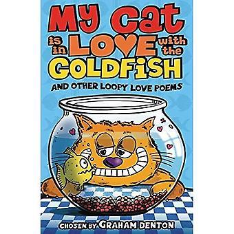 Min katt är i kärlek med The guldfiskar och andra Loopy kärleksdikter
