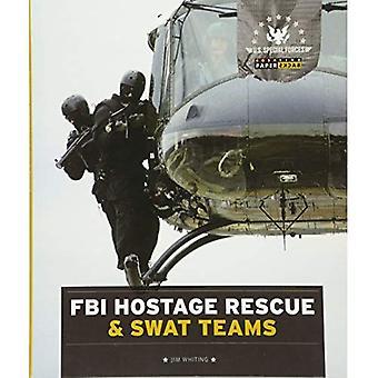 US Special Forces: FBI Hostage Rescue & Swat team