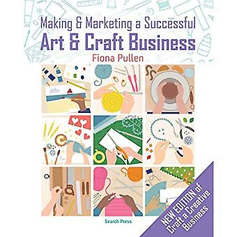 Making and Marketing a Successful Creative Business