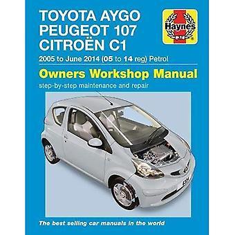 Toyota Aygo, la Peugeot 107 & Citroen C1 essence manuel atelier: 2005-14