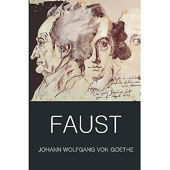Faust - A Tragedy In Two Parts & The Urfaust: A Tradegy in Two Parts and the Urfaust (Wordsworth Classics of World Literature)
