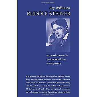Rudolf Steiner: An Introduction to His Spiritual World-view, Anthroposophy