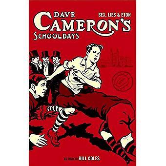 Dave Cameron's Schooldays