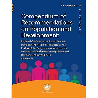 Compendium of Recommendations on Population and Development, Volume II: Regional Conferences on Population and...