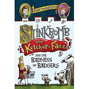 Stinkbomb and Ketchup-Face and the Badness of Badgers� (Stinkbomb and Ketchup Face)