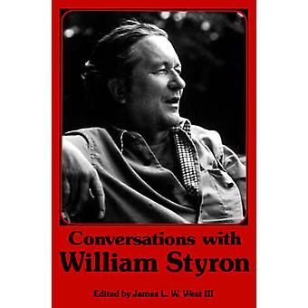 Conversations with William Styron by Styron & William