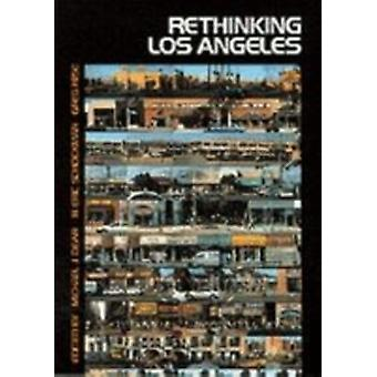 Rethinking Los Angeles by Dear & Michael