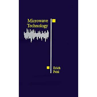 Microwave Technology by Pehl & Erich