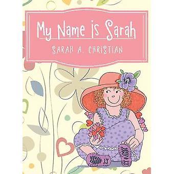 My Name Is Sarah by Christian & Sarah a.