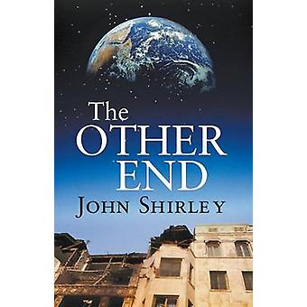 The Other End by Shirley & John