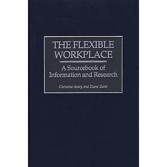 Fleksibel arbeidsplass A Sourcebook av informasjon og forskning av Avery & Christine